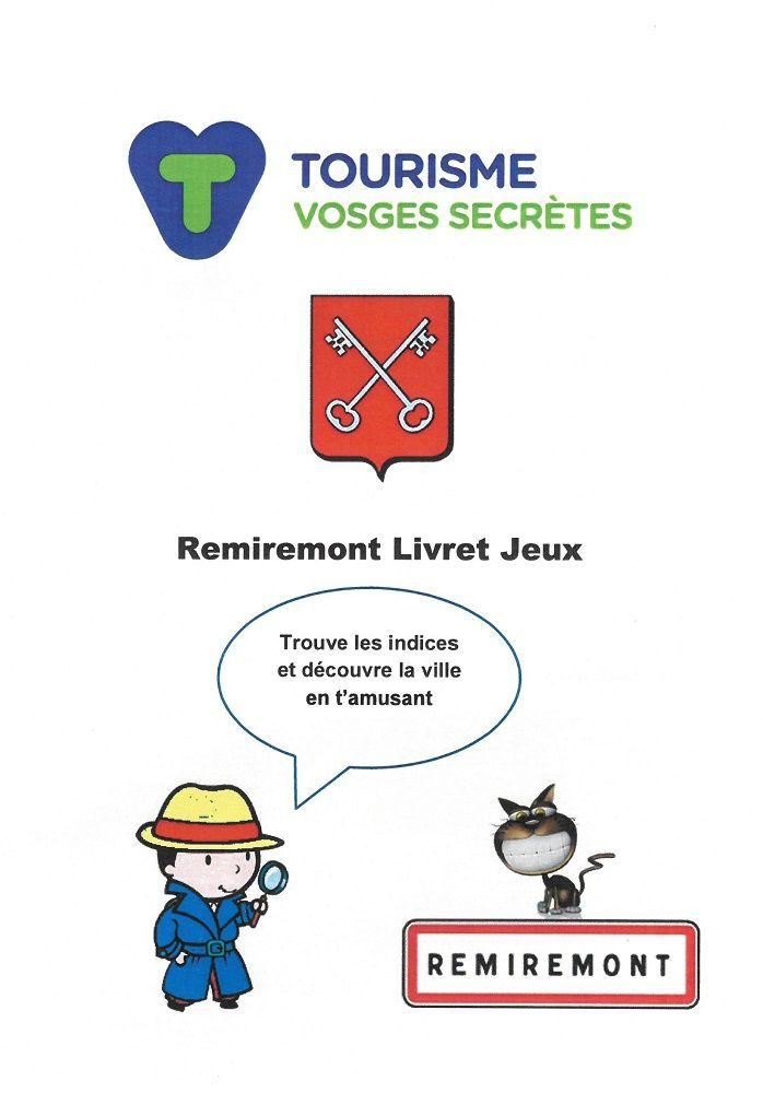 Livret jeu enfant pour decouvrir la ville de remiremont lorraine tourisme - Office du tourisme remiremont ...
